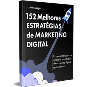 152 Melhores Estrategias de Marketing Digital
